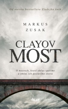 Zusak Markus - Clayov most