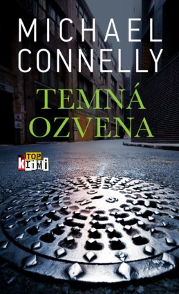 Michael Connelly - Temná ozvena_product