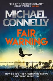 Michael Connelly - Fair Warning