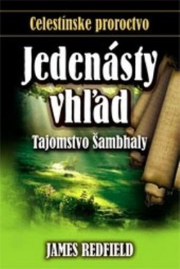 James Redfield - Jedenásty vhľad