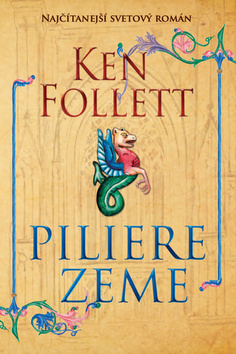 Ken Follett - Piliere Zeme