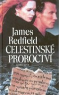 James Redfield - Celestínske proroctví