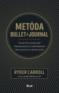 Ryder Carroll - Metóda Bullet Journal