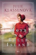 Julie Klassenová - Most na Belle Island
