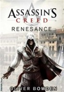 Oliver Bowden - Assassin's Creed 1 - Renesance
