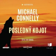 Michael Connelly - Posledný kojot - Audiokniha