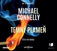 Michael Connelly - Temný plameň - Audiokniha