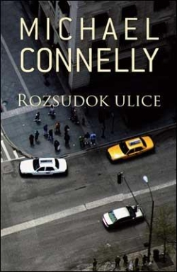 Michael Connelly - Rozsudok ulice