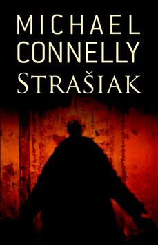 Michael Connelly - Strašiak