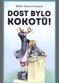 Xavier Crement - Dost bylo kokotů_product